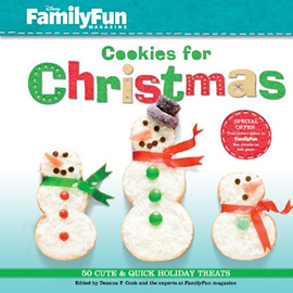 FamilyFun Cookies for Christmas: 50 Cute & Quick Holiday Treats