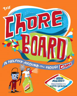The Chore Board: A Helping-Around-the-House Game