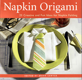 Napkin Origami: 25 Creative and Fun Ideas for Napkin Folding